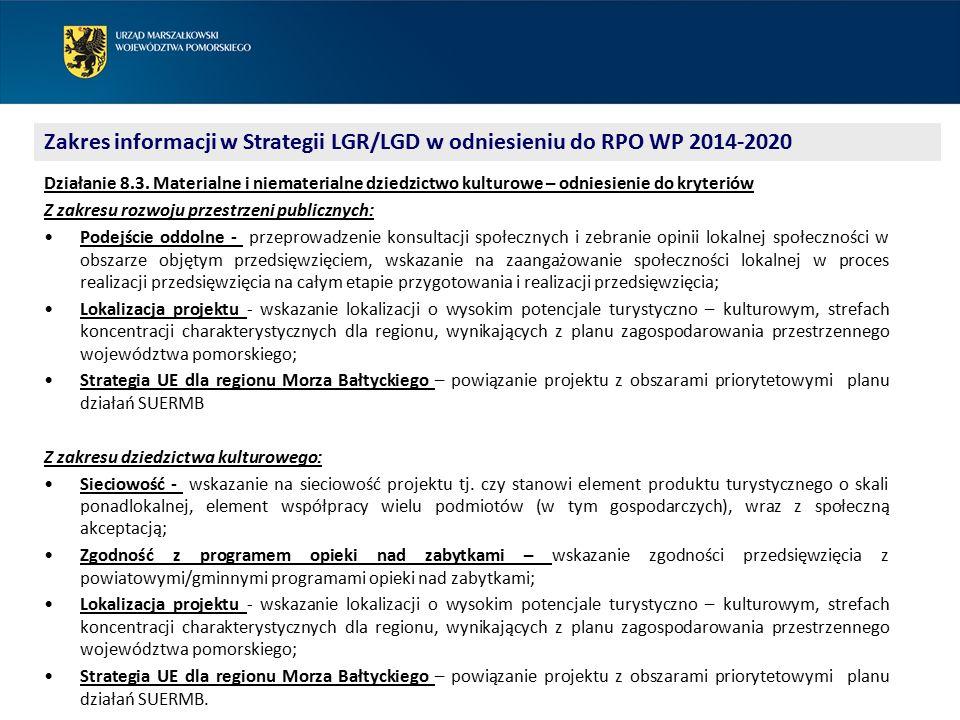 Zakres informacji w Strategii LGR/LGD w odniesieniu do RPO WP 2014-2020 Działanie 8.3.