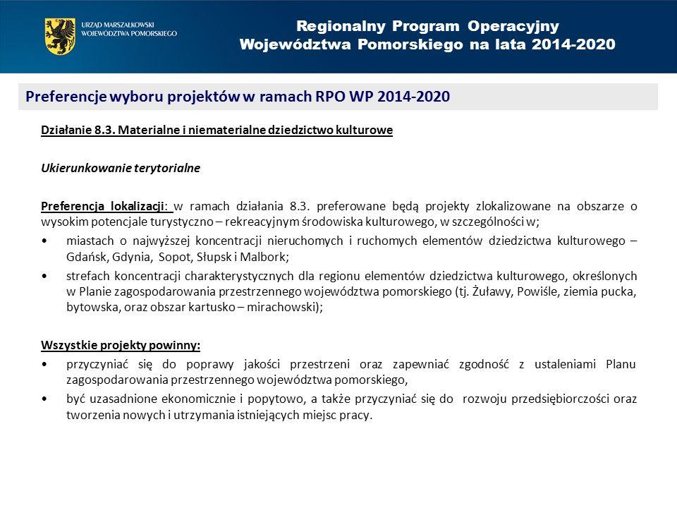 Regionalny Program Operacyjny Województwa Pomorskiego na lata 2014-2020 Działanie 8.3.