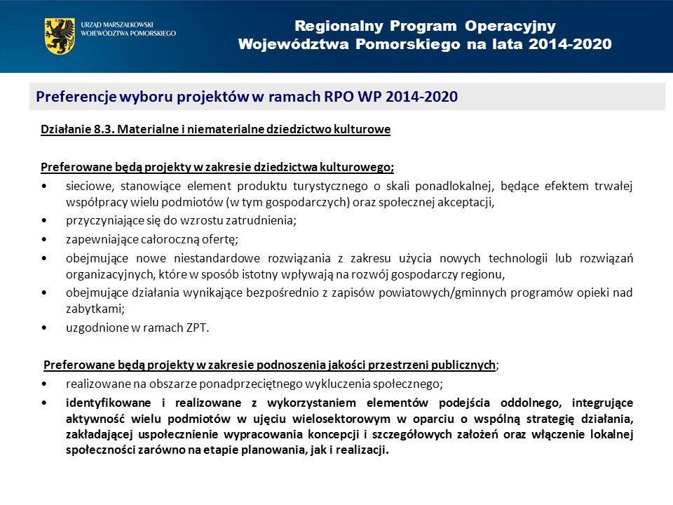 Regionalny Program Operacyjny Województwa Pomorskiego na lata 2014-2020 Działanie 8.4.