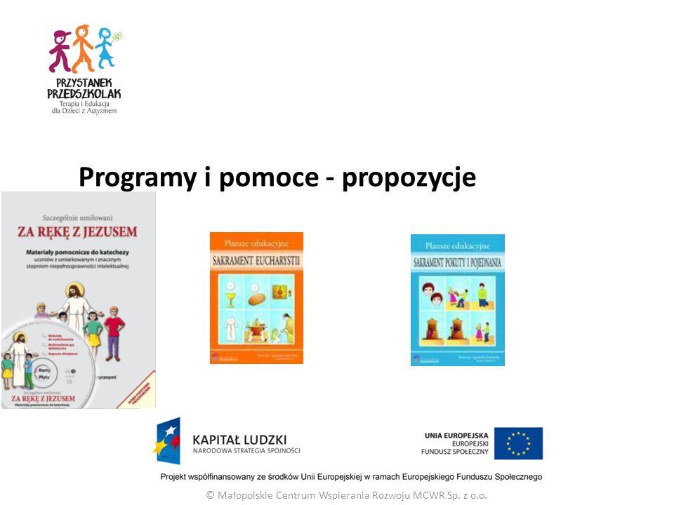 © Małopolskie Centrum Wspierania Rozwoju MCWR Sp. z o.o. Programy i pomoce - propozycje