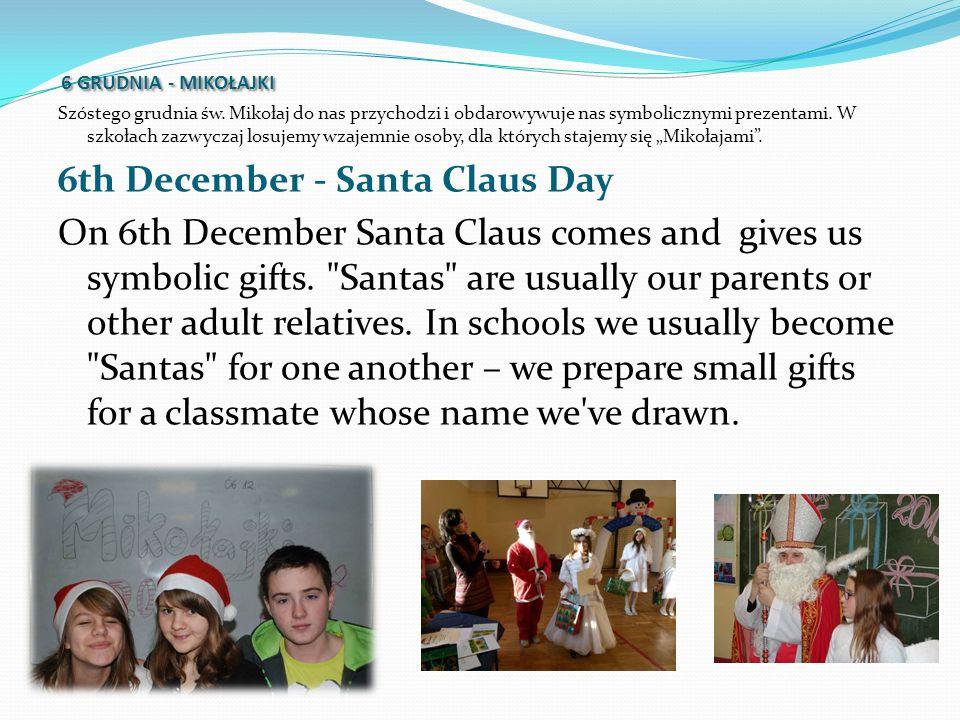 24 GRUDNIA-WIGILIA W wieczór wigilijny wszyscy zasiadamy do świątecznego stołu i łamiąc sie opłatkiem składamy świąteczne życzenia.