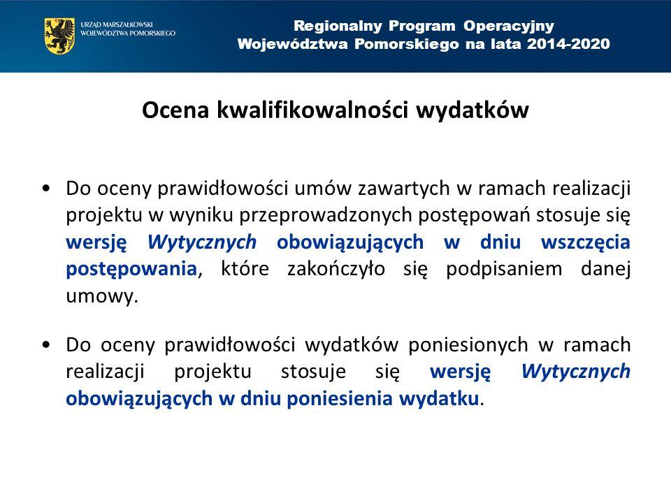 Regionalny Program Operacyjny Województwa Pomorskiego na lata 2014-2020 Koszty niekwalifikowalne w działaniu 11.3 zakup środków transportu, zakup sprzętu i wyposażenia nie podlegającego amortyzacji oraz nieujętych w ewidencji środków trwałych, Koszty przyłączy kanalizacyjnych i wodociągowych zgodnie z zał.2 do Wytycznych dot.