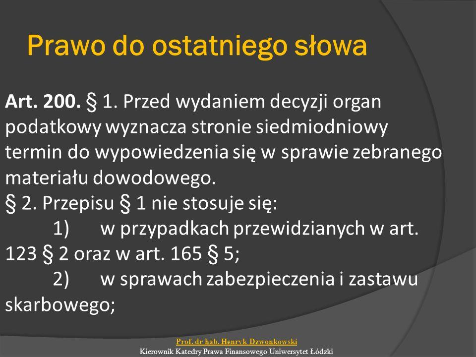 Prawo do ostatniego słowa Art.200. § 1.