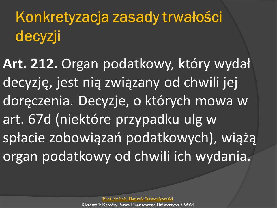 Konkretyzacja zasady trwałości decyzji Art. 212.