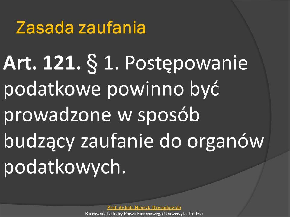 Zasada informacji w Ordynacji podatkowej Art.121 § 2.