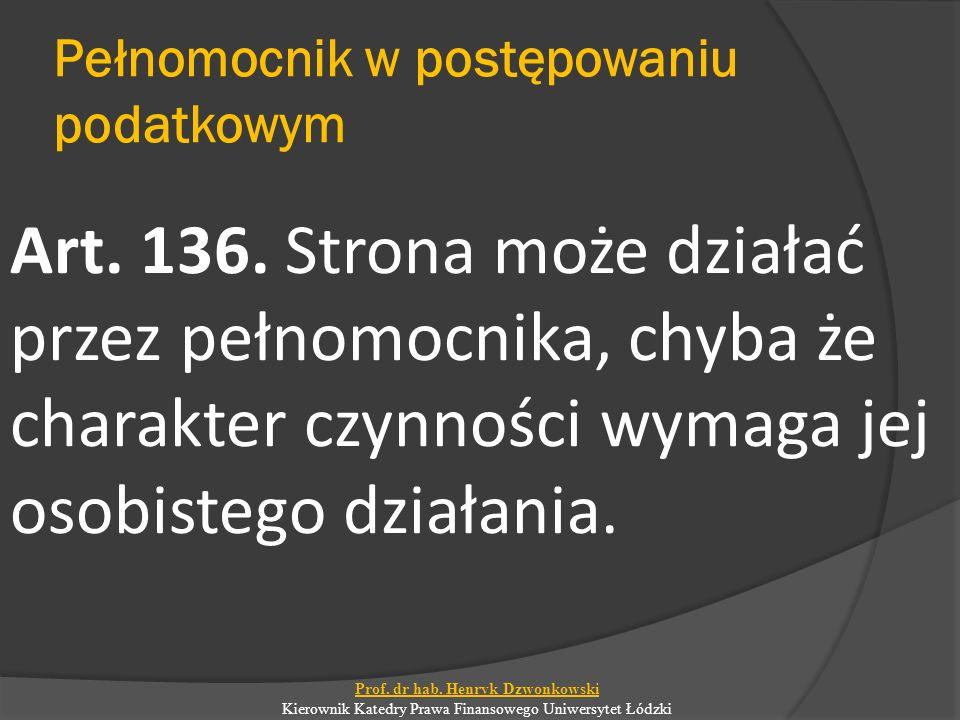 Pełnomocnik w postępowaniu podatkowym Art.136.