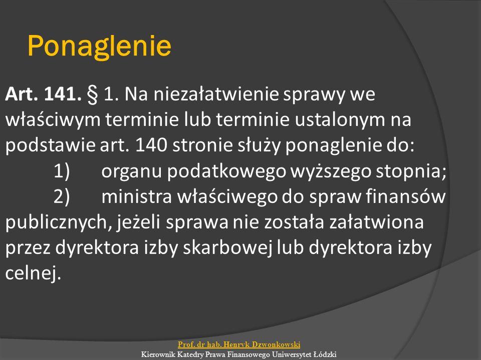 Ponaglenie Art.141. § 1.