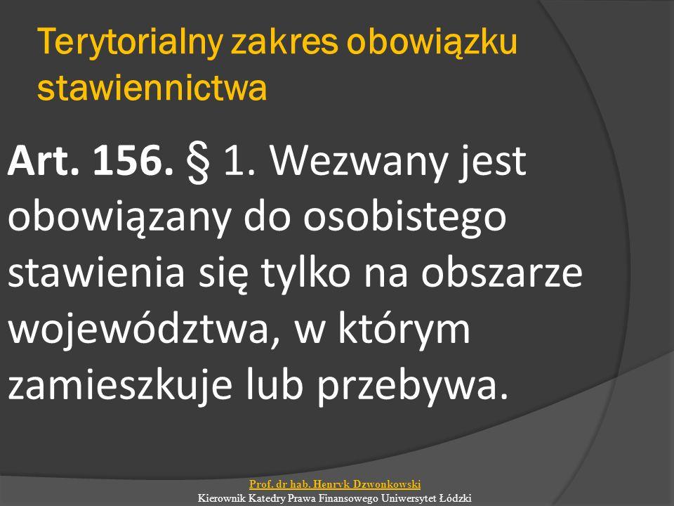 Terytorialny zakres obowiązku stawiennictwa Art.156.