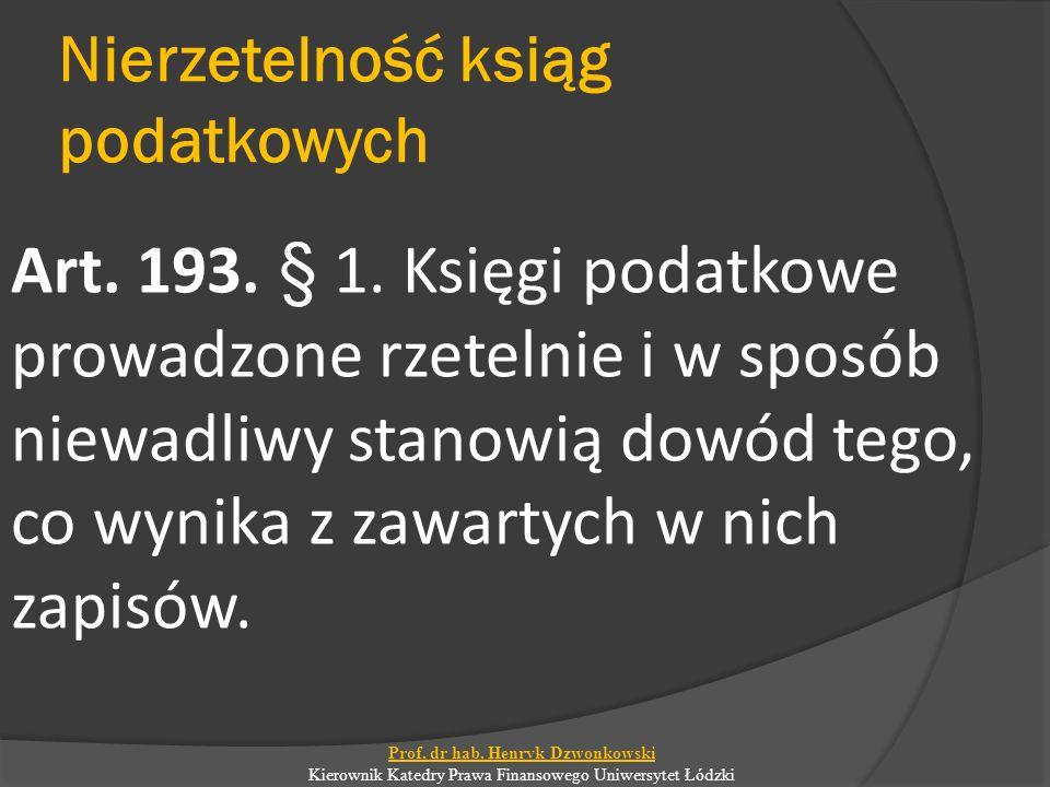 Nierzetelność ksiąg podatkowych Art. 193. § 1.