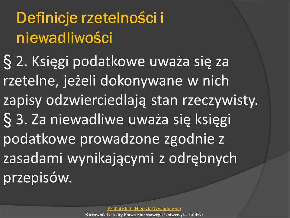 Definicje rzetelności i niewadliwości § 2.