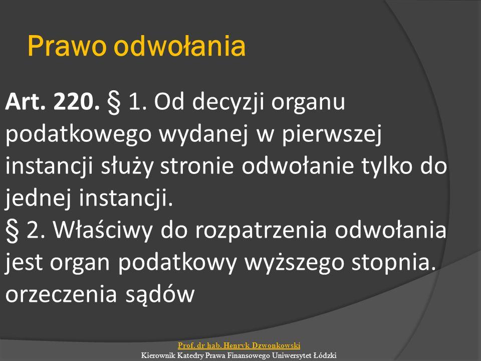 Prawo odwołania Art. 220. § 1.