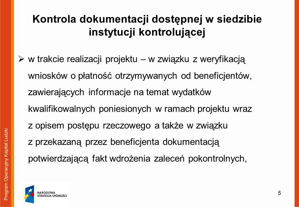 Ewentualne skutki kontroli uchybienia/wydatki niekwalifikowane Informacja dotycząca stwierdzonych uchybień/wydatków niekwalifikowanych znajduje się w pkt 12 (Stwierdzone nieprawidłowości/uchybienia) Informacji pokontrolnej.