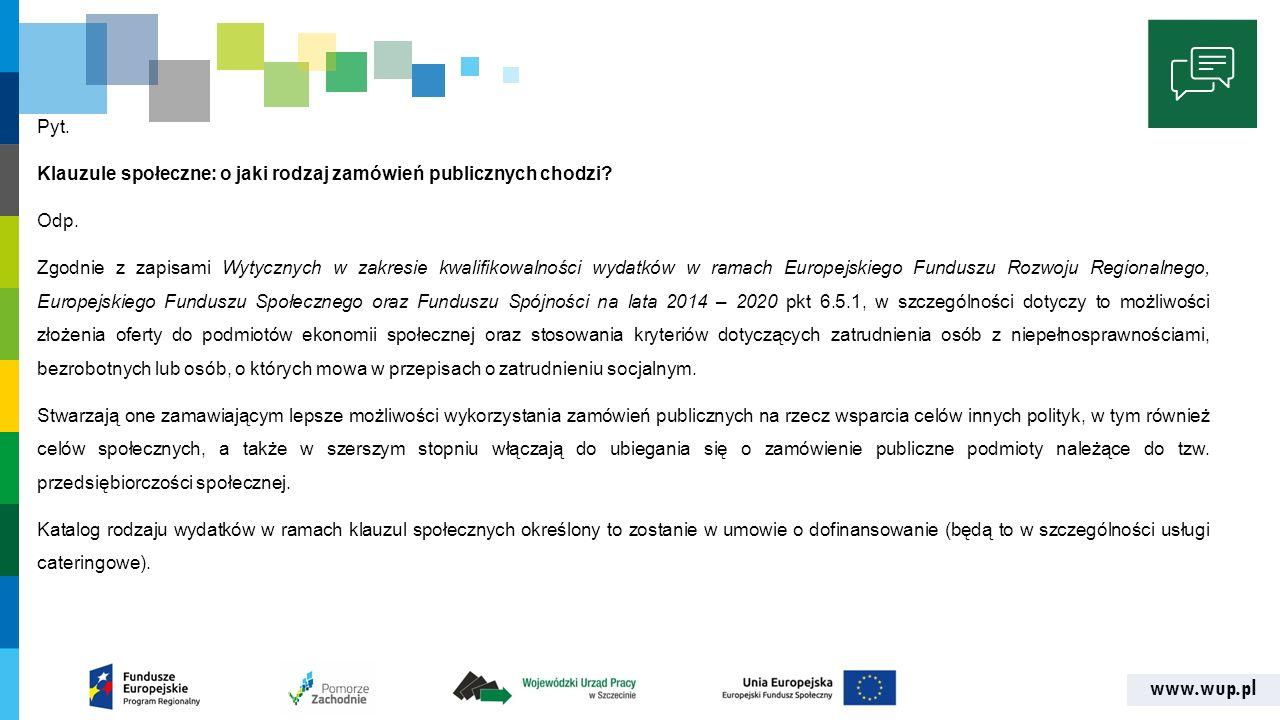 www.wup.pl Pyt. Klauzule społeczne: o jaki rodzaj zamówień publicznych chodzi.
