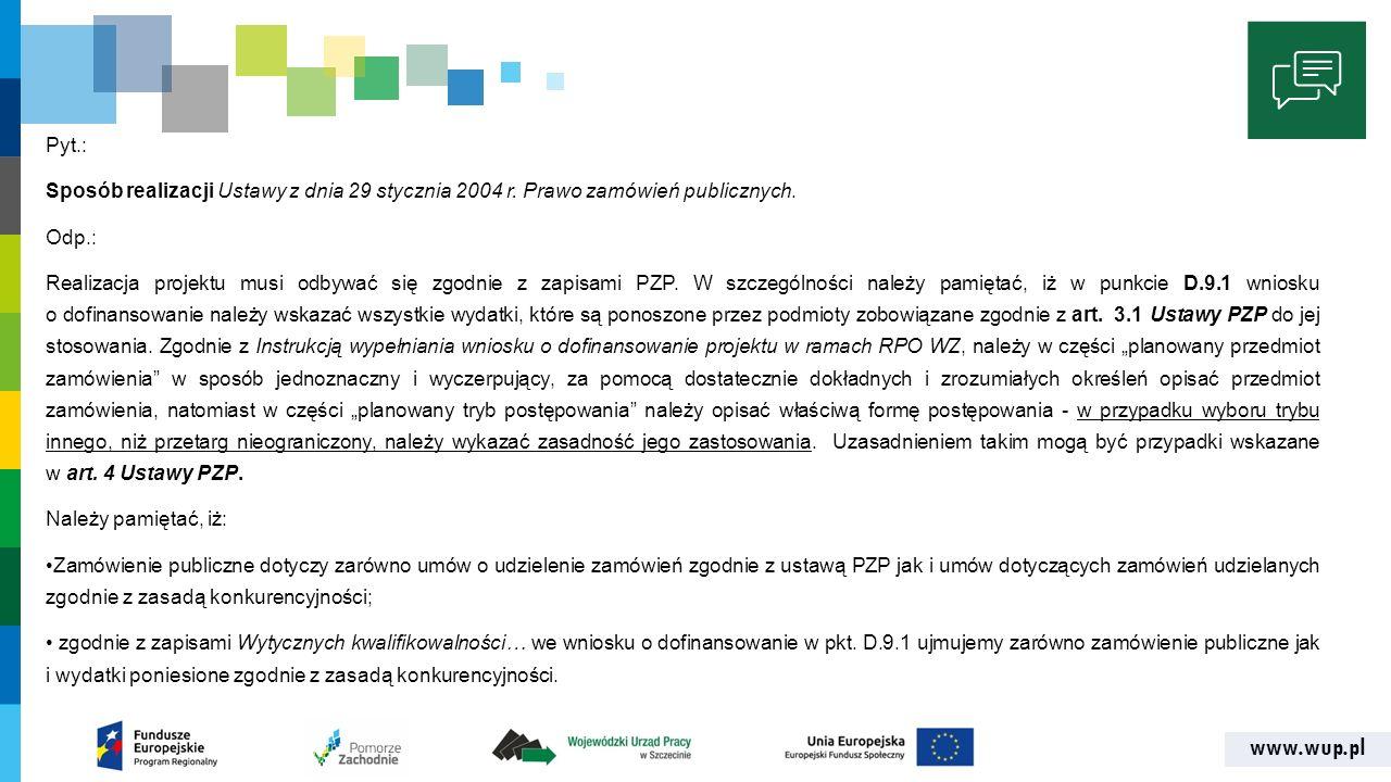 www.wup.pl Pyt.: Sposób realizacji Ustawy z dnia 29 stycznia 2004 r.