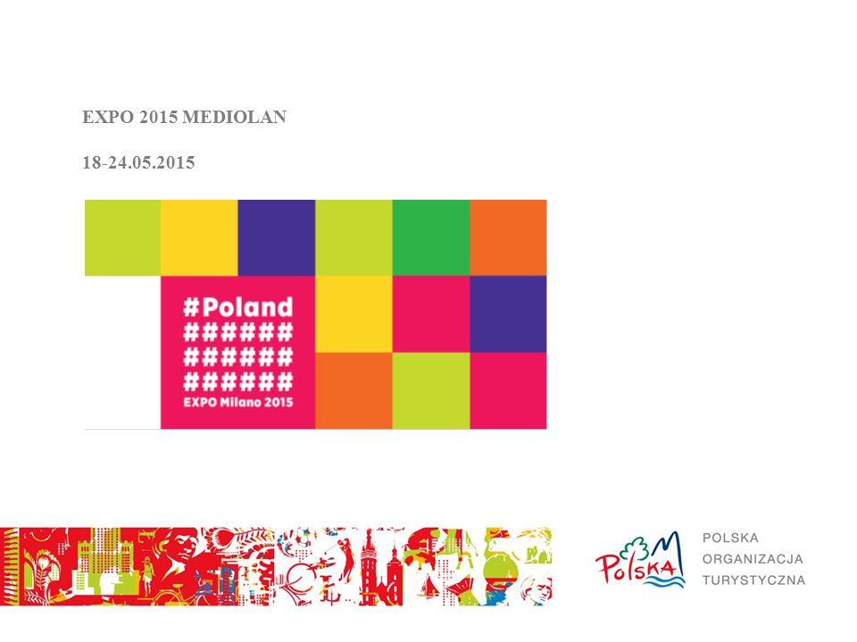 EXPO 2015 MEDIOLAN 18-24.05.2015