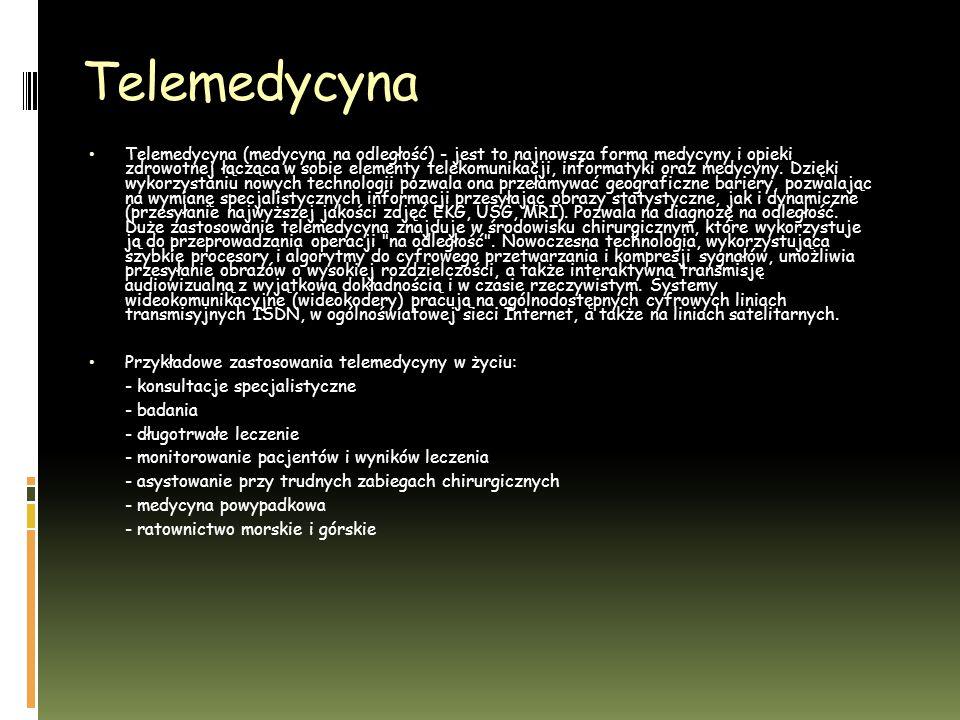 Telemedycyna Telemedycyna (medycyna na odległość) - jest to najnowsza forma medycyny i opieki zdrowotnej łącząca w sobie elementy telekomunikacji, informatyki oraz medycyny.