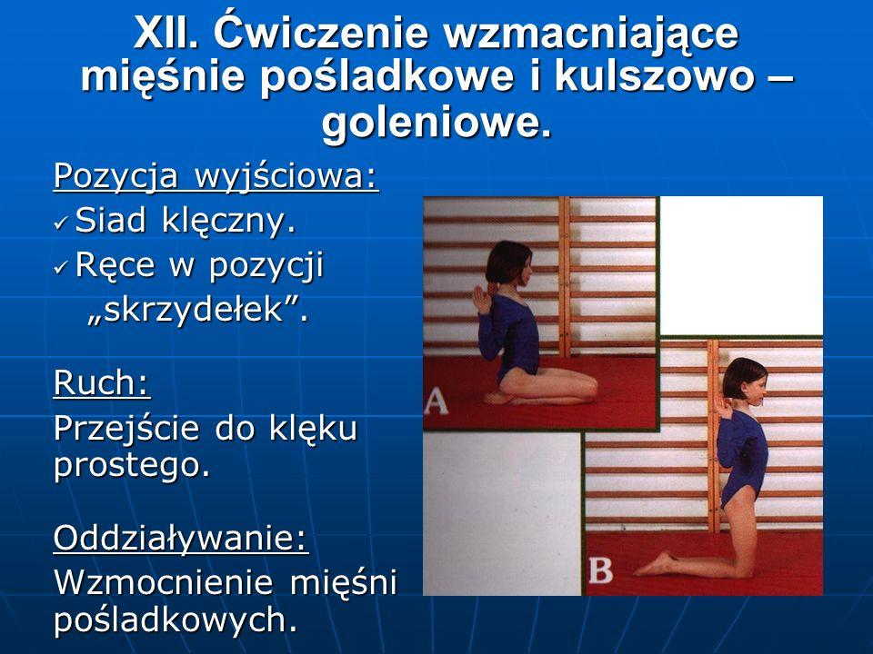 XII. Ćwiczenie wzmacniające mięśnie pośladkowe i kulszowo – goleniowe.