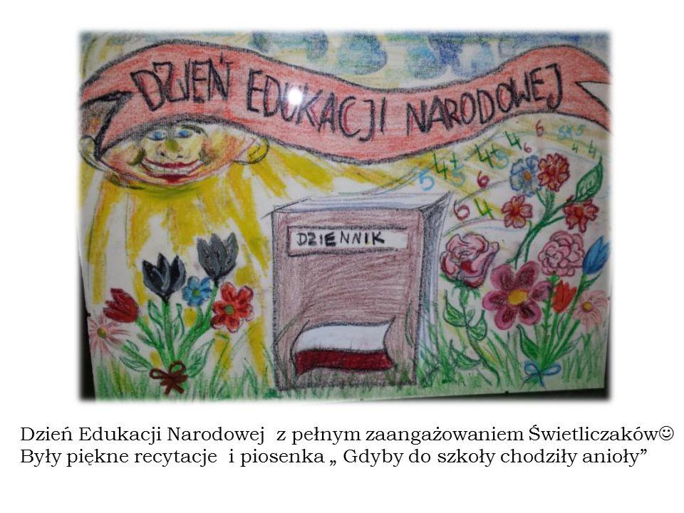 """Dzień Edukacji Narodowej z pełnym zaangażowaniem Świetliczaków Były piękne recytacje i piosenka """" Gdyby do szkoły chodziły anioły"""