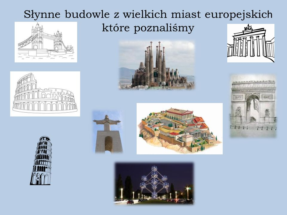 Słynne budowle z wielkich miast europejskic h które poznaliśmy