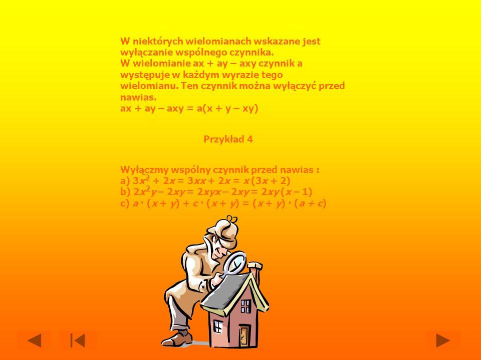 Aby odjąć wielomiany, należy do pierwszego wielomianu dopisać wyrazy drugiego wielomianu z przeciwnymi znakami i zredukować wyrazy podobne.