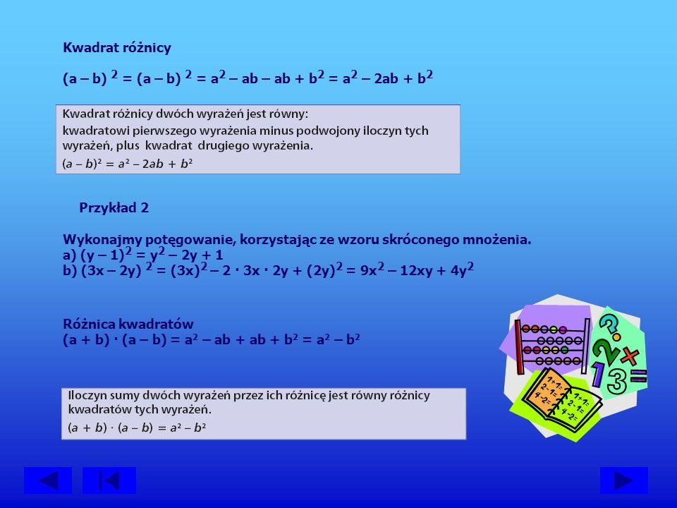 Korzystając ze wzorów skróconego mnożenia, łatwiej wykonywać niektóre obliczenia.