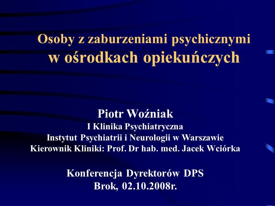 Zaburzenia zachowania Pobudzenie psychoruchowe, niepokój Zachowania agresywne (wulgaryzmy, przemoc fizyczna) Zanik norm społecznych (wulgaryzmy, grubiaństwo) Zaburzenia kontroli impulsów (rozbieranie się, onanizm, hiperoralność) Samozaniedbanie (higiena osobista) Wedrowanie (wandering) - zw.