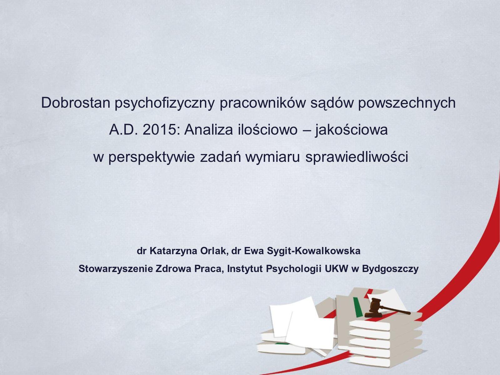 Dobrostan psychofizyczny pracowników sądów powszechnych A.D.