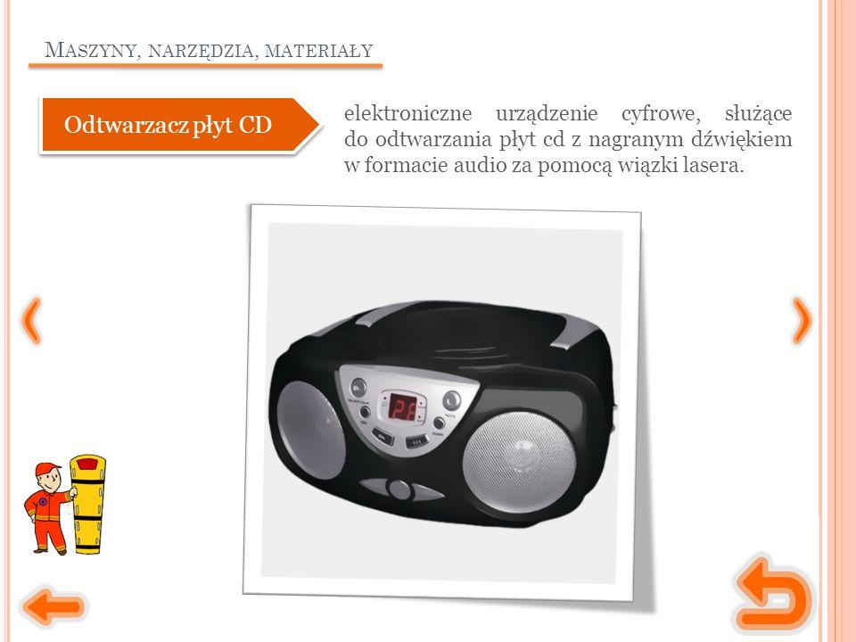 M ASZYNY, NARZĘDZIA, MATERIAŁY elektroniczne urządzenie cyfrowe, służące do odtwarzania płyt cd z nagranym dźwiękiem w formacie audio za pomocą wiązki lasera.