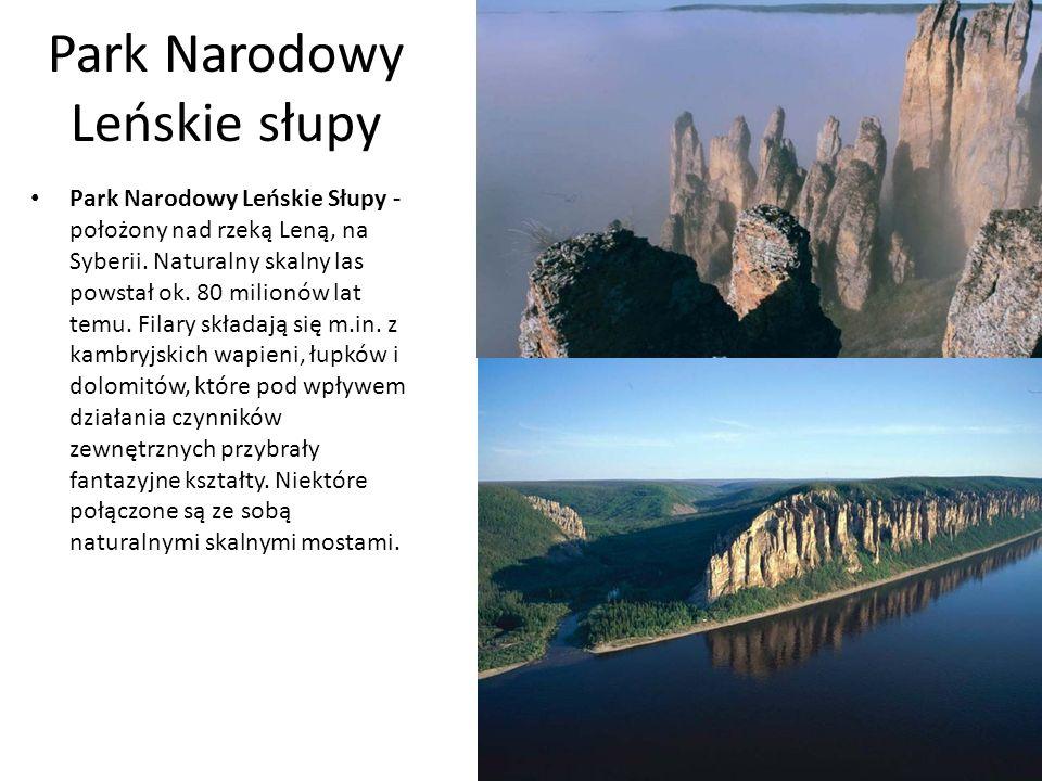 Park Narodowy Leńskie słupy Park Narodowy Leńskie Słupy - położony nad rzeką Leną, na Syberii.