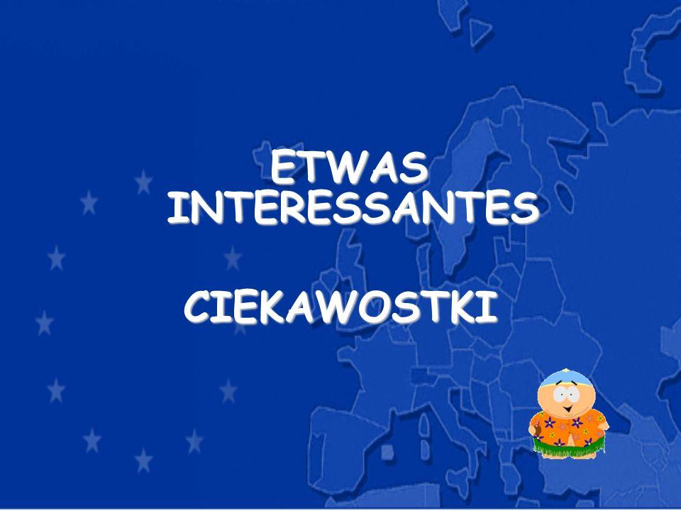 ETWAS INTERESSANTES ETWAS INTERESSANTESCIEKAWOSTKI