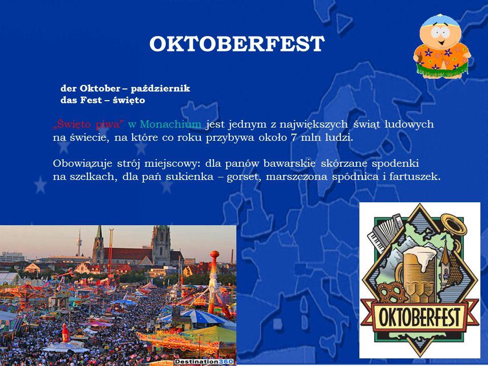 """OKTOBERFEST der Oktober – październik das Fest – święto """"Święto piwa"""" w Monachium jest jednym z największych świąt ludowych na świecie, na które co ro"""