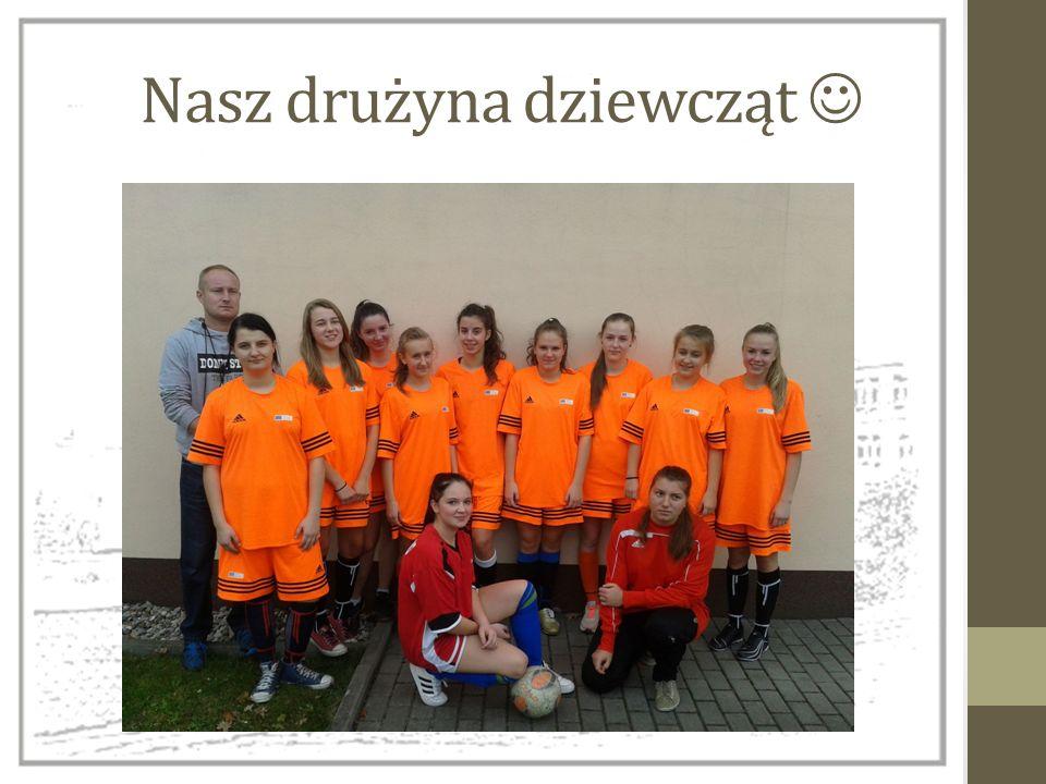 Nasz drużyna dziewcząt