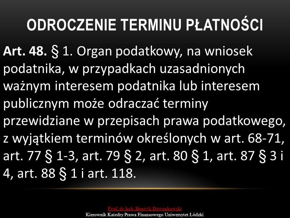 ODROCZENIE TERMINU PŁATNOŚCI Art. 48. § 1.