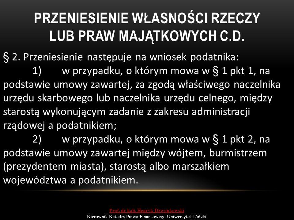 PRZENIESIENIE WŁASNOŚCI RZECZY LUB PRAW MAJĄTKOWYCH C.D.
