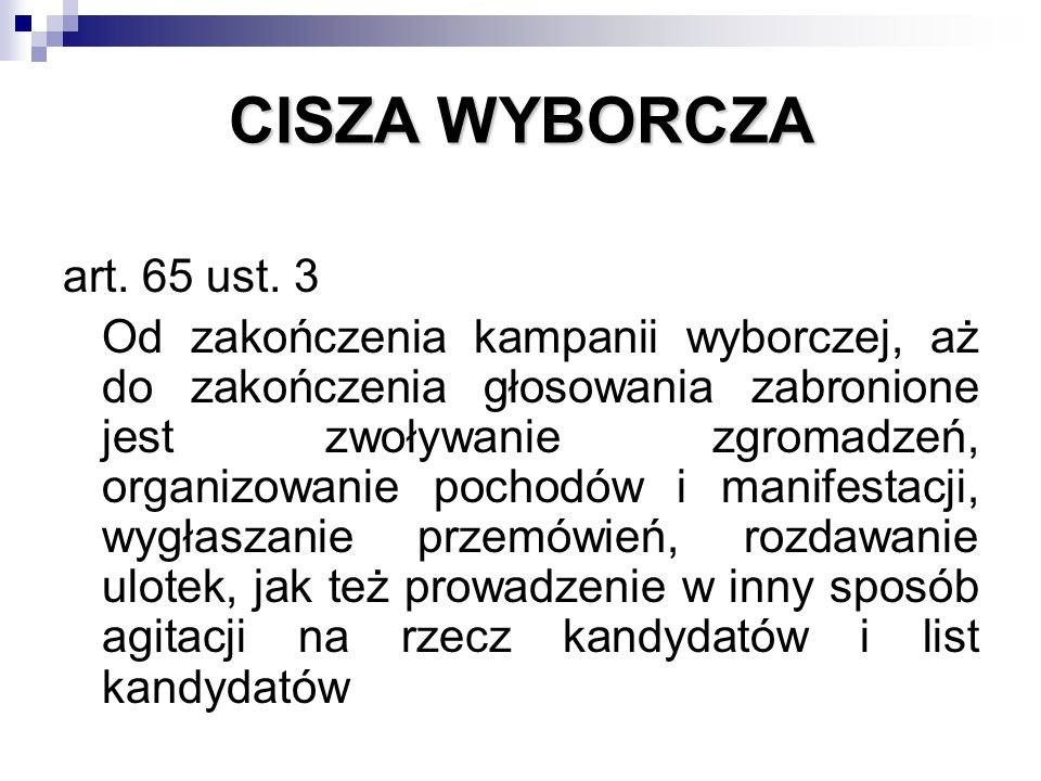 CISZA WYBORCZA art. 65 ust.