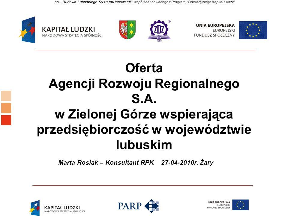 Oferta Agencji Rozwoju Regionalnego S.A.