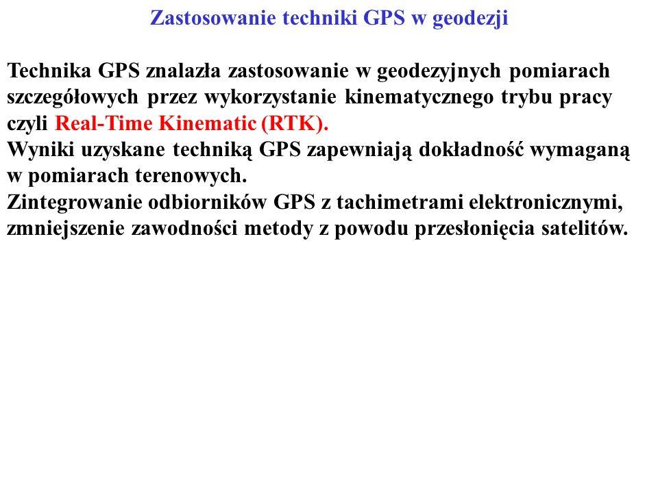 Zastosowanie techniki GPS w geodezji Technika GPS znalazła zastosowanie w geodezyjnych pomiarach szczegółowych przez wykorzystanie kinematycznego trybu pracy czyli Real-Time Kinematic (RTK).