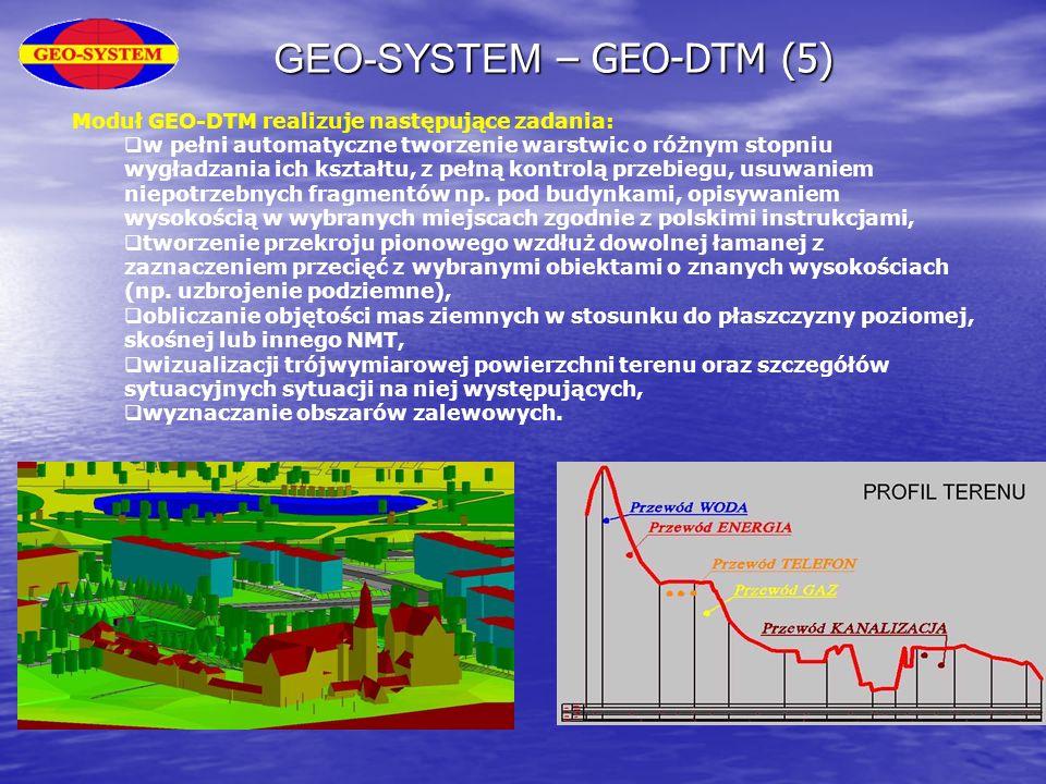 GEO-SYSTEM – GEO-DTM (5) Moduł GEO-DTM realizuje następujące zadania:  w pełni automatyczne tworzenie warstwic o różnym stopniu wygładzania ich kszta