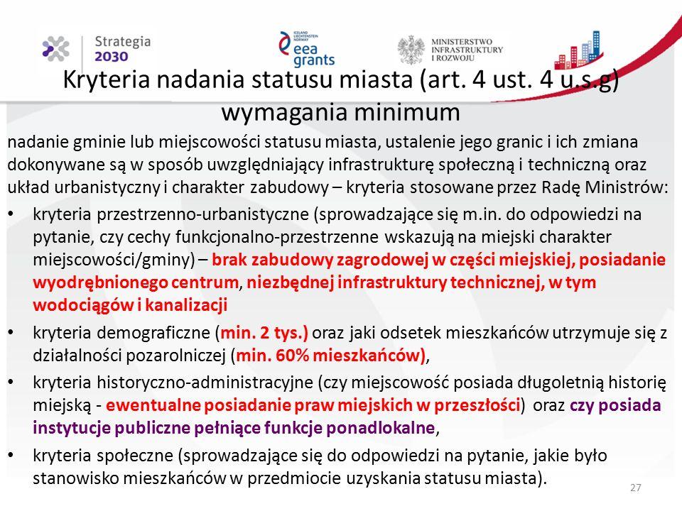 Kryteria nadania statusu miasta (art. 4 ust.