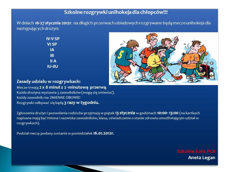 Szkolne rozgrywki unihokeja dla chłopców!!. W dniach 16-27 stycznia 2012r.