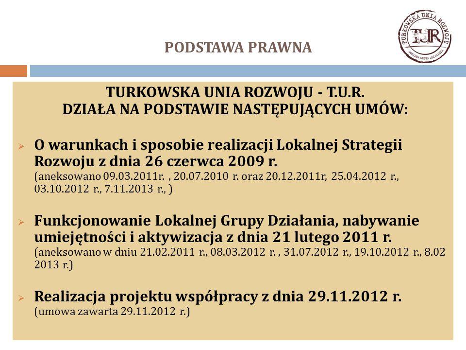 PODSTAWA PRAWNA TURKOWSKA UNIA ROZWOJU - T.U.R.