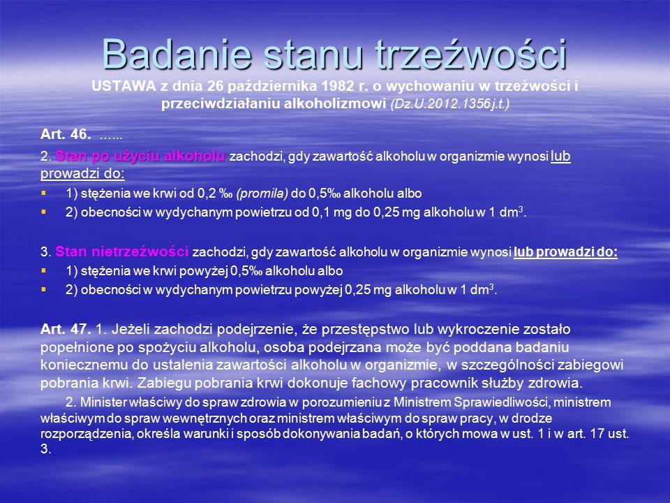 Badanie stanu trzeźwości USTAWA z dnia 26 października 1982 r.