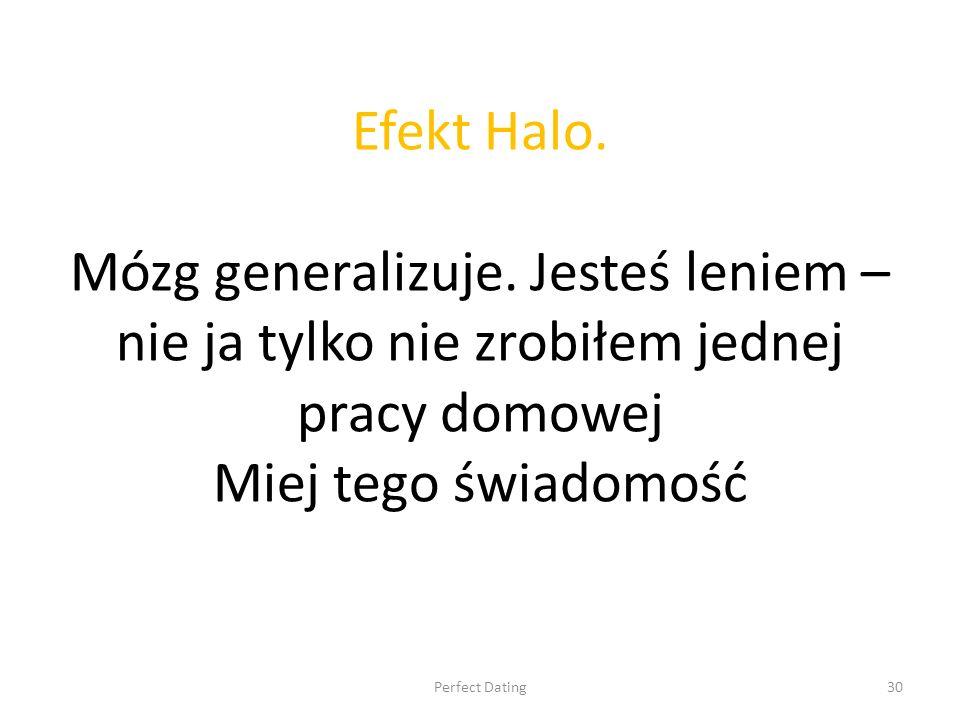 Efekt Halo. Mózg generalizuje.
