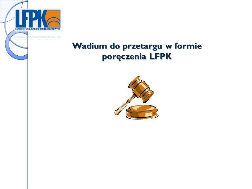 Wadium do przetargu w formie poręczenia LFPK