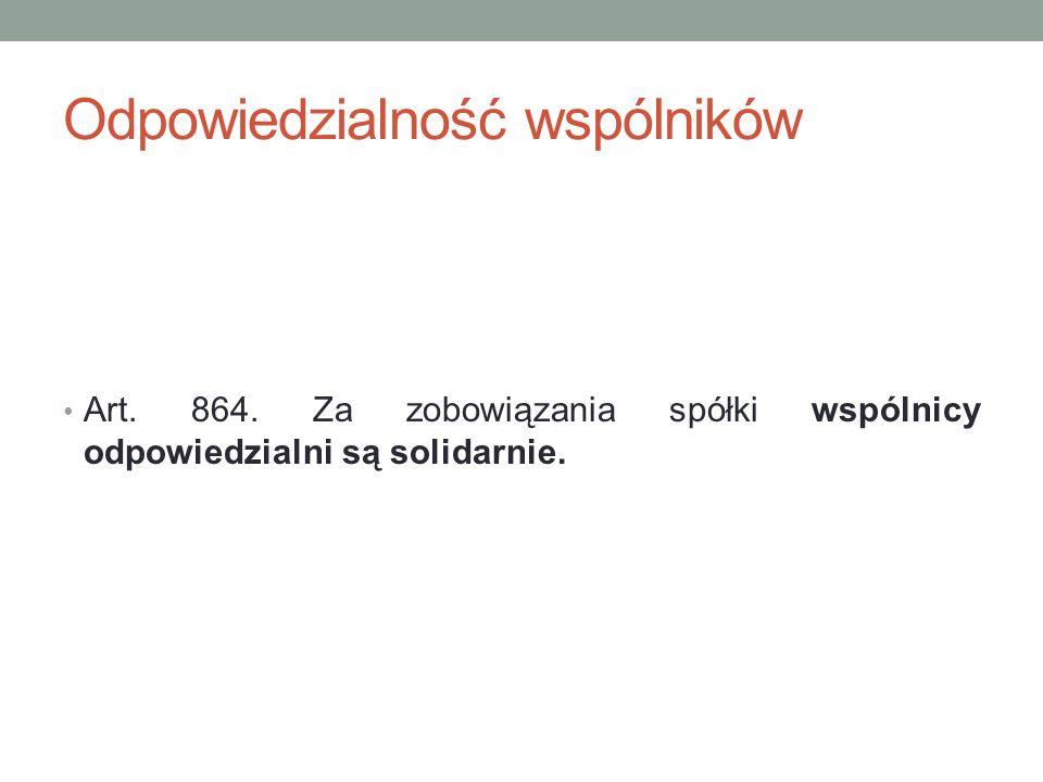 Prowadzenie spraw spółki Art.865. § 1.