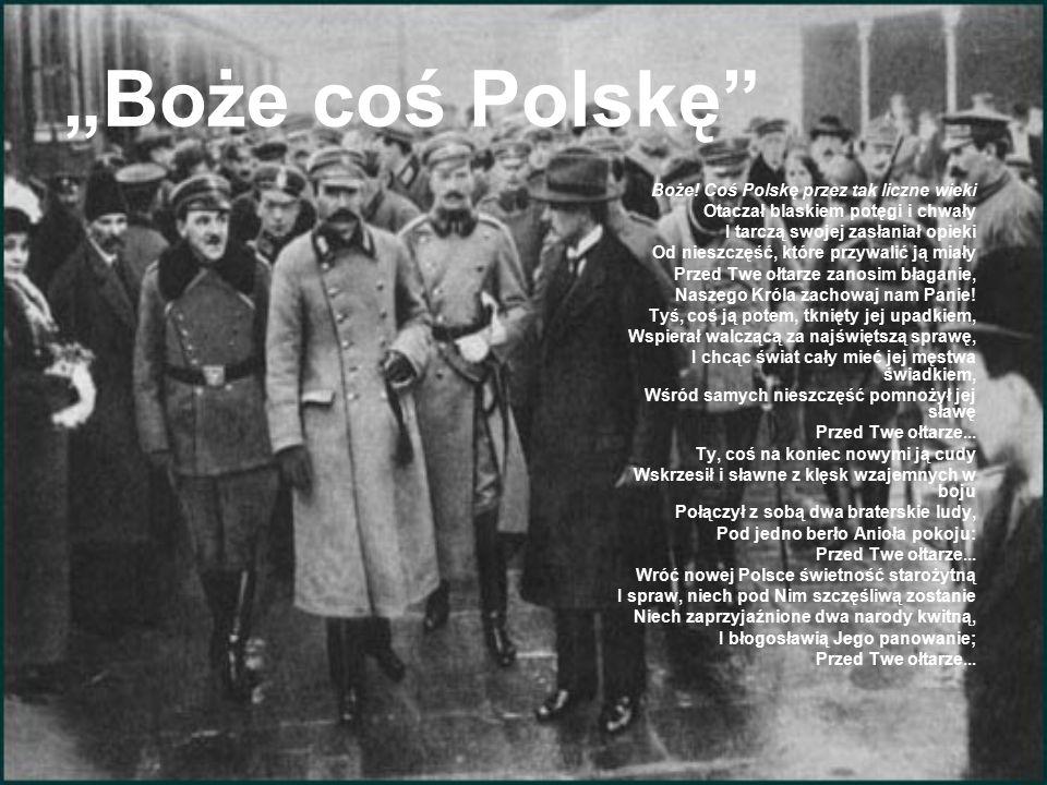 """""""Boże coś Polskę Boże."""