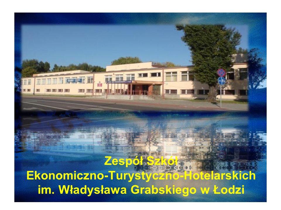 Zespół Szkół Ekonomiczno-Turystyczno-Hotelarskich im. Władysława Grabskiego w Łodzi