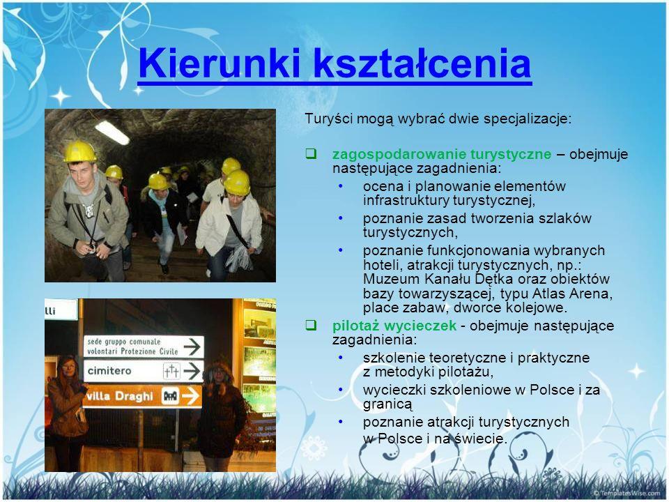 Turyści mogą wybrać dwie specjalizacje:  zagospodarowanie turystyczne – obejmuje następujące zagadnienia: ocena i planowanie elementów infrastruktury