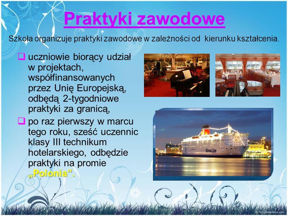 """Praktyki zawodowe  uczniowie biorący udział w projektach, współfinansowanych przez Unię Europejską, odbędą 2-tygodniowe praktyki za granicą, """"Polonia"""