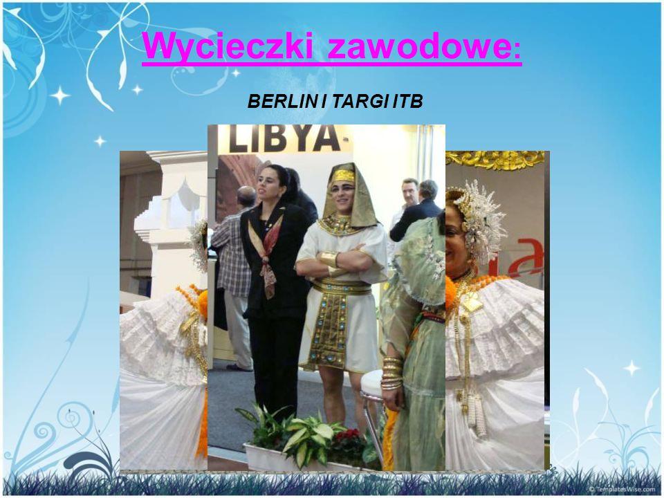 Wycieczki zawodowe : BERLIN I TARGI ITB